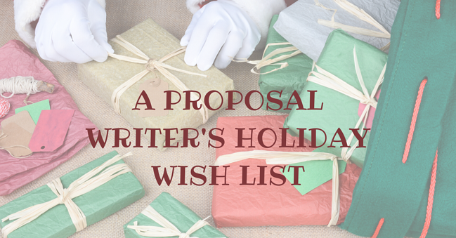 All I want For Christmas- A Proposal Writers Holiday Wish List