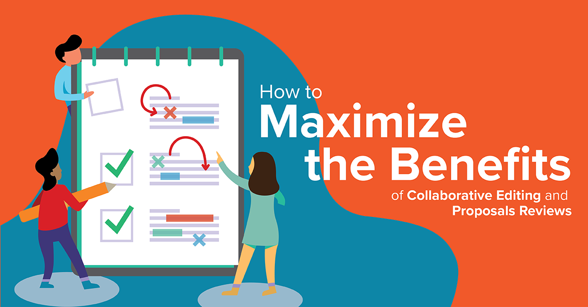 How to Maximize the Benefits of Collaborative Editing and Proposal Reviews_1200x627 px