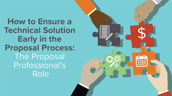 How-to-Ensure-a-Technical-Solution-Early-in-the-Proposal-Process-The-Proposal-Professionals-Role-1600x900