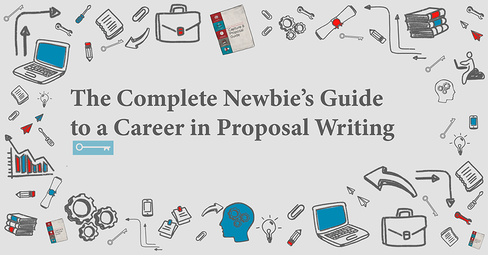 resized-The Complete Newbies Guide to a Career in Proposal Writing